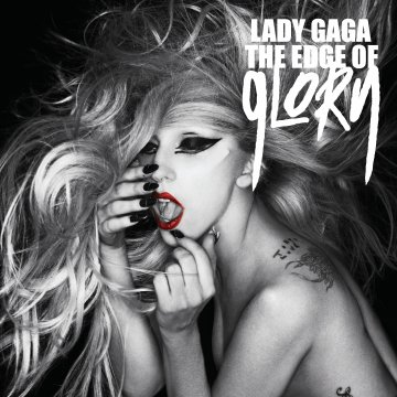 Lady Gaga-【The Edge Of Glory / 榮耀極限】