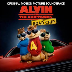 原聲帶-Alvin and the Chipmunks: The Road Chip / 鼠來寶:鼠喉大作讚