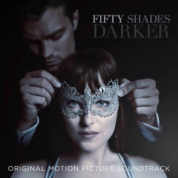 原聲帶-Fifty Shades Darker / 格雷的五十道陰影:束縛