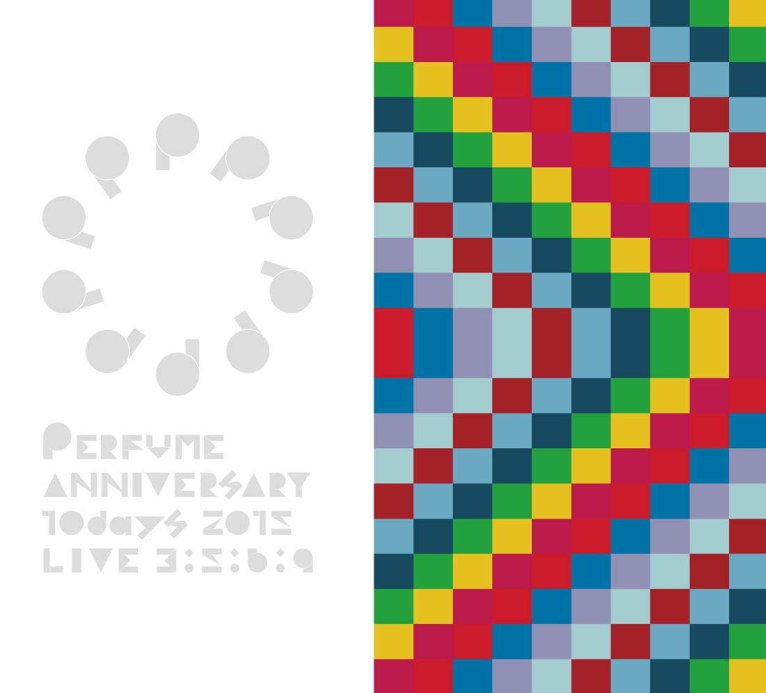 Perfume(Perfume)-Perfume Anniversary 10days 2015 PPPPPPPPPP「LIVE 3:5:6:9」(初回限定盤) 2DVD